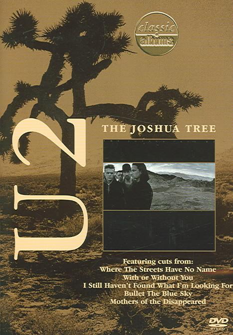 CLASSIC ALBUMS:THE JOSHUA TREE BY U2 (DVD)