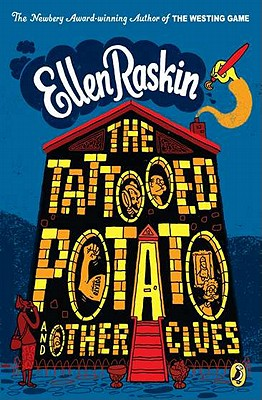The Tattooed Potato and Other Stories By Raskin, Ellen