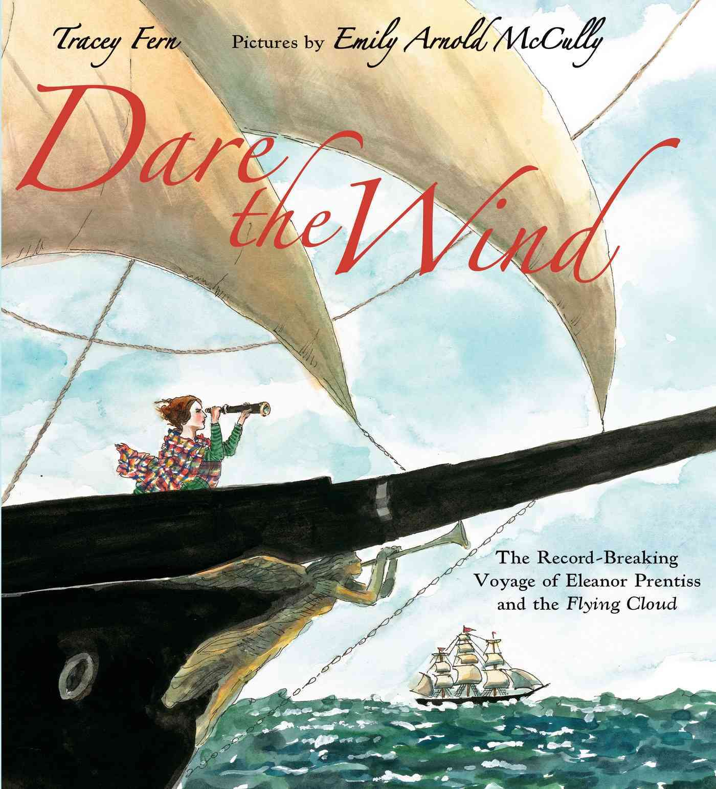 Dare the Wind By Fern, Tracey/ McCully, Emily Arnold (ILT)