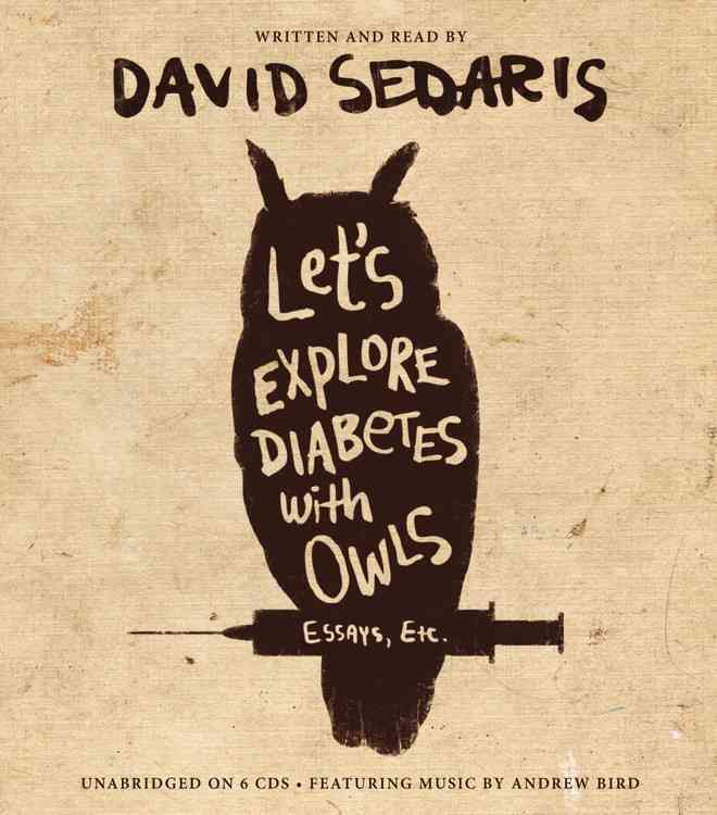 [CD] Let's Explore Diabetes With Owls By Sedaris, David/ Sedaris, David (NRT)